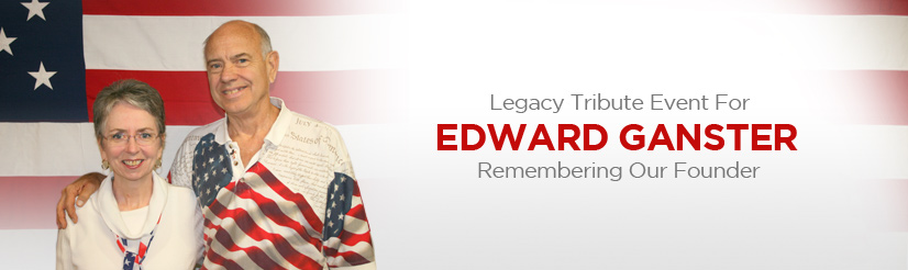Legacy Tribute Event For Edward Ganster - Remembering Our Founder