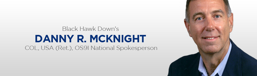 Black Hawk Down's - DANNY MCKNIGHT - OS91 National Spokesperson