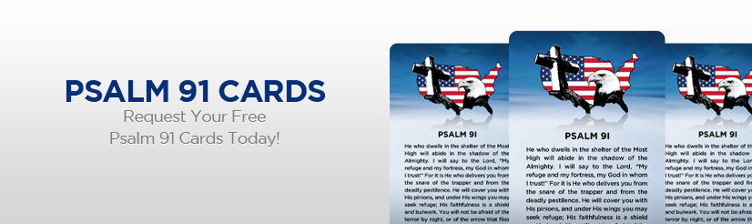Psalm 91 Cards - Request Your Free Psalm 91 Cards Today!