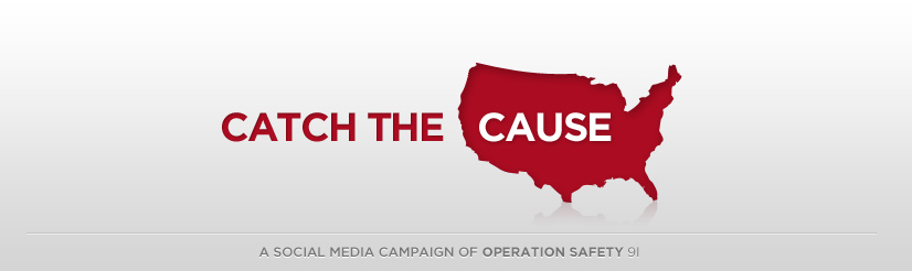 Catch The Cause - A Social Media Campaign Of Operation Safety 91